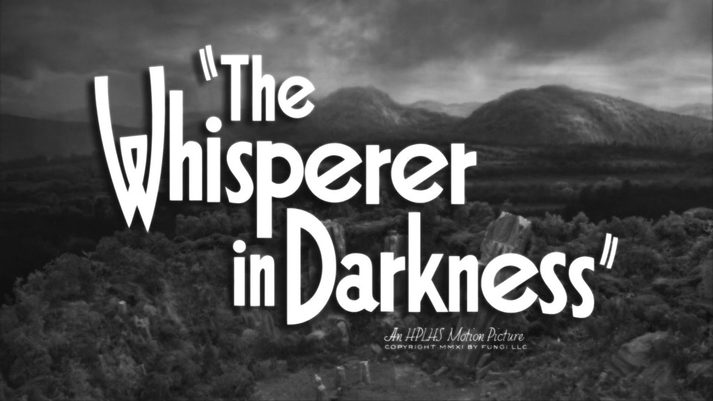 The Whisperer in Darkness, générique