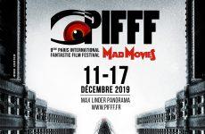 PIFFF 2019 : l'essentiel à savoir